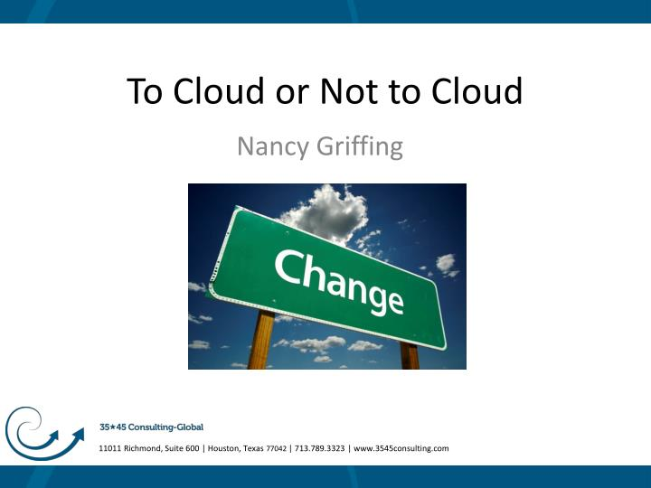 to cloud or not to cloud n.