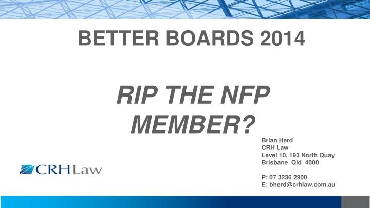 better boards 2014 rip the nfp member n.