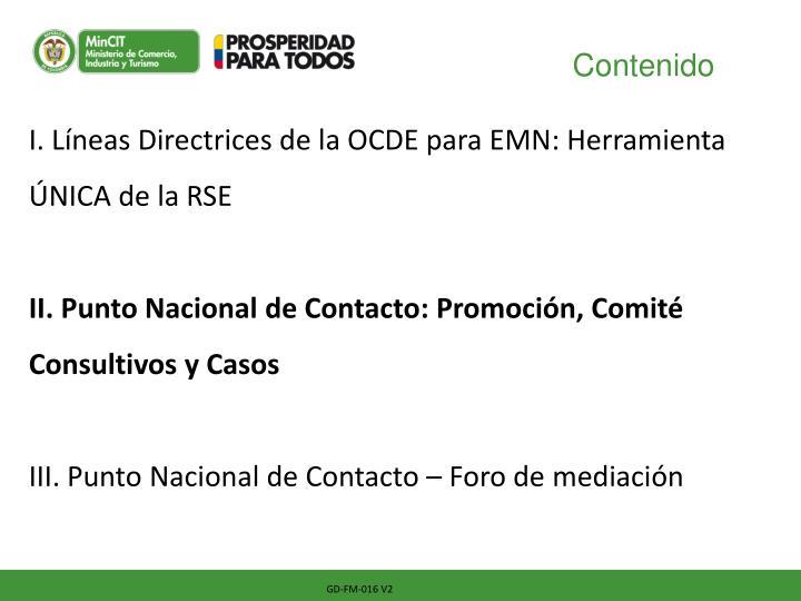 I. Líneas Directrices de la OCDE para EMN: Herramienta ÚNICA de la RSE