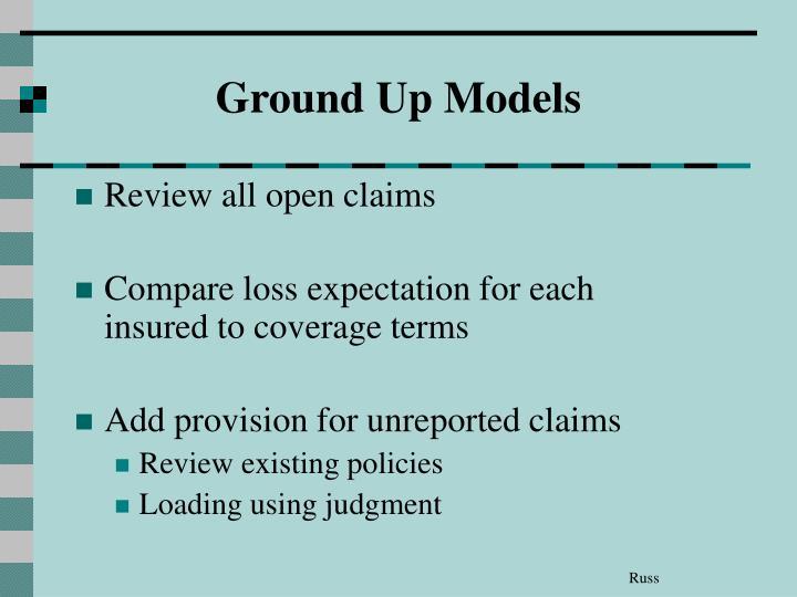 Ground Up Models