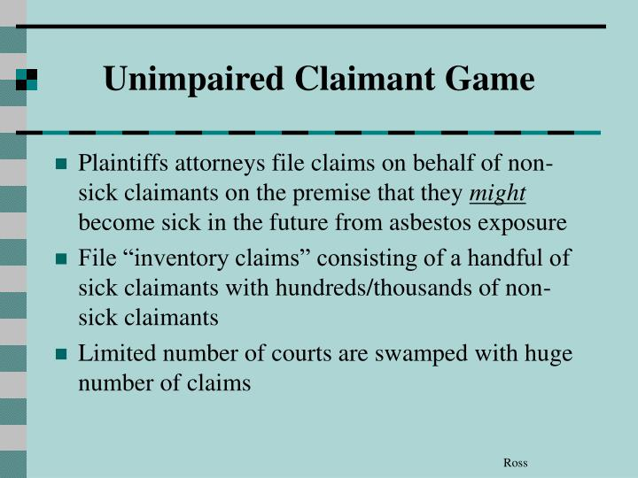 Unimpaired Claimant Game