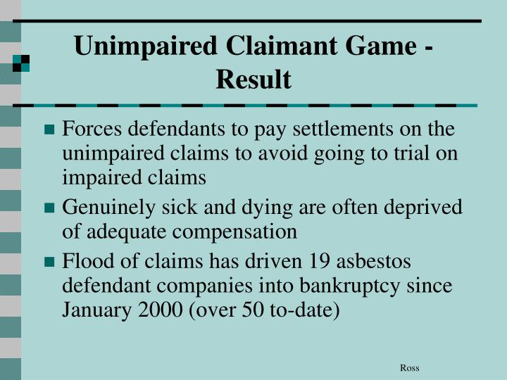 Unimpaired Claimant Game - Result