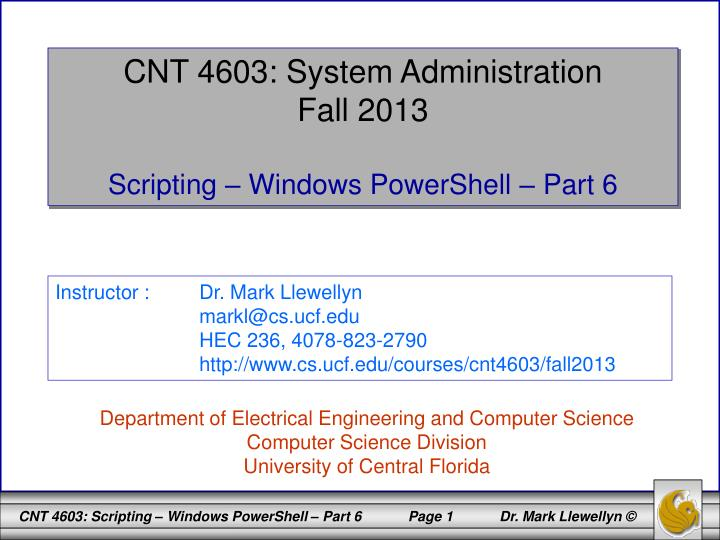 CNT 4603: System Administration
