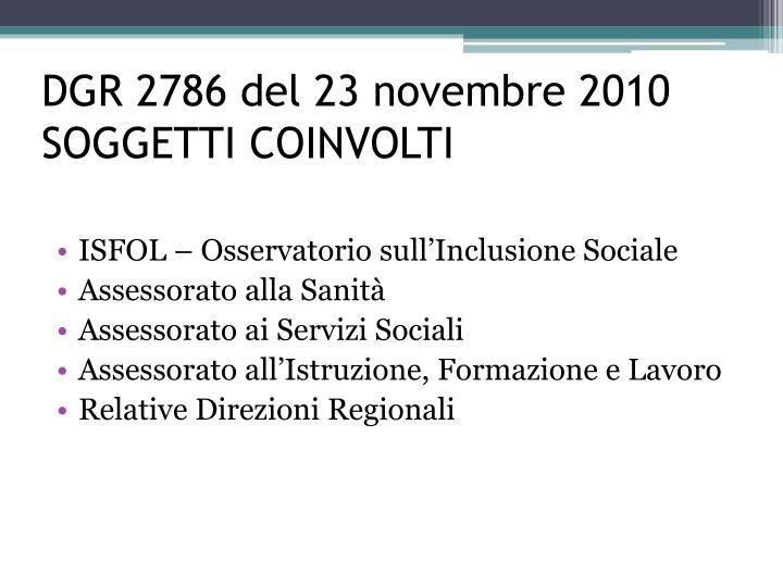 DGR 2786 del 23 novembre 2010