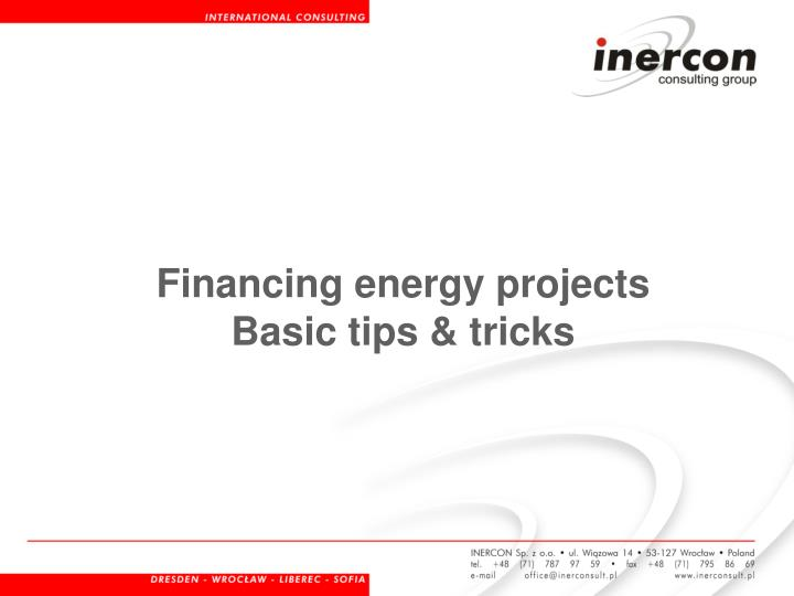 financing energy projects basic tips tricks n.