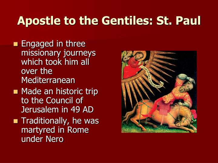 Apostle to the Gentiles: St. Paul
