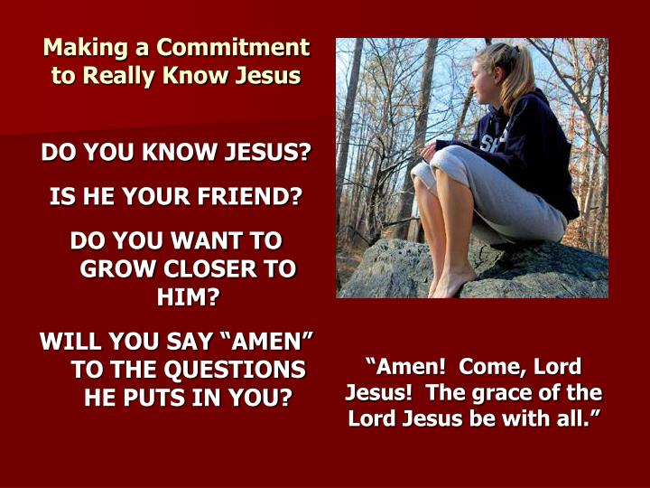 Making a Commitment to Really Know Jesus