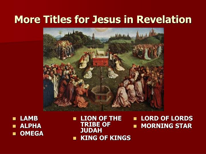 More Titles for Jesus in Revelation