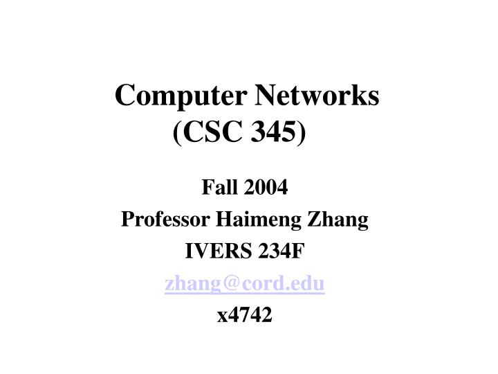 computer networks csc 345 n.