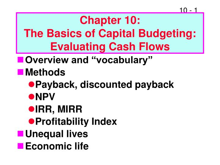 chapter 10 the basics of capital budgeting evaluating cash flows n.