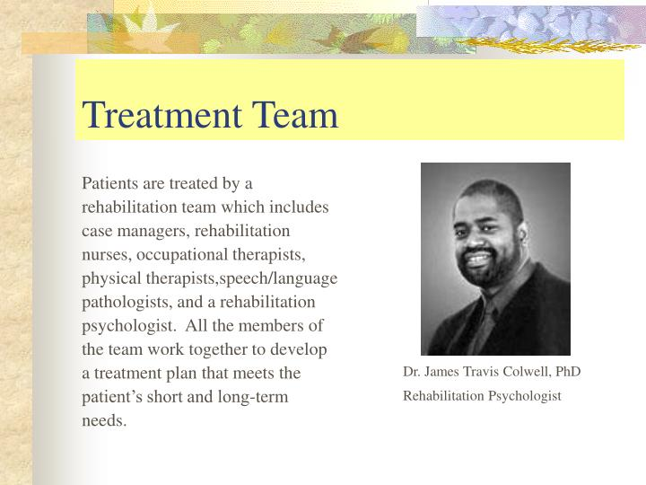Patients are treated by a