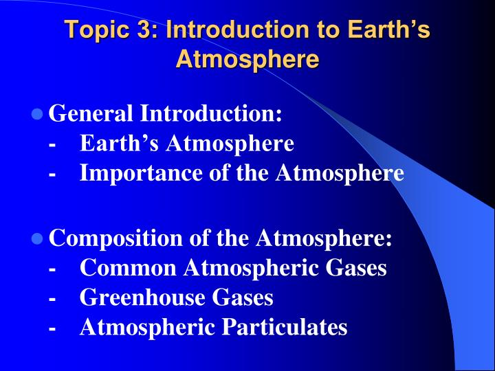 topic 3 introduction to earth s atmosphere n.