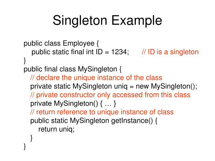 Singleton Example