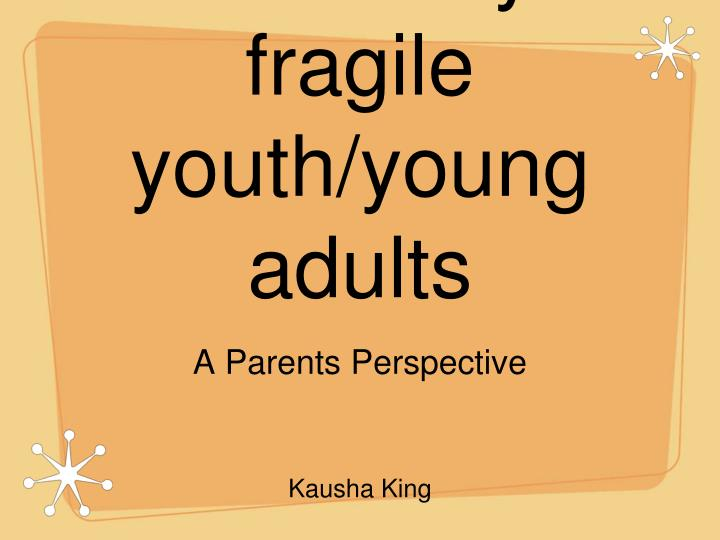 transition for medically fragile youth young adults n.