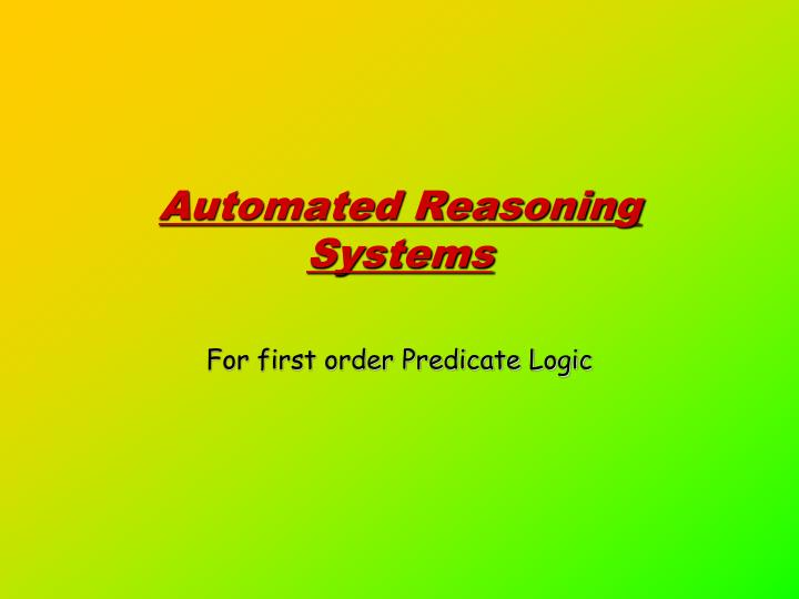 automated reasoning systems n.