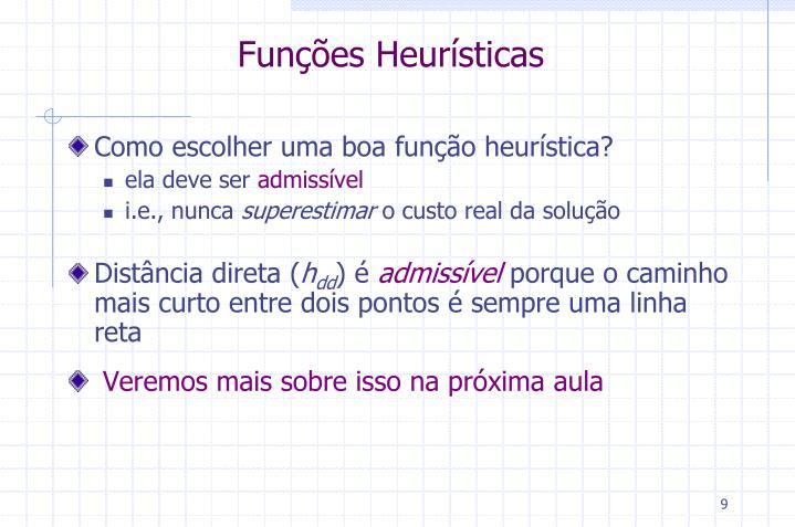 Funções Heurísticas