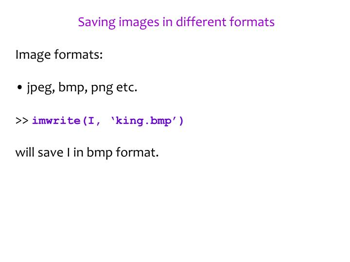 Saving images in different formats