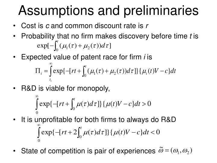 Assumptions and preliminaries