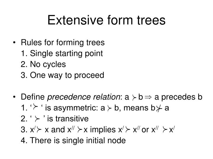 Extensive form trees