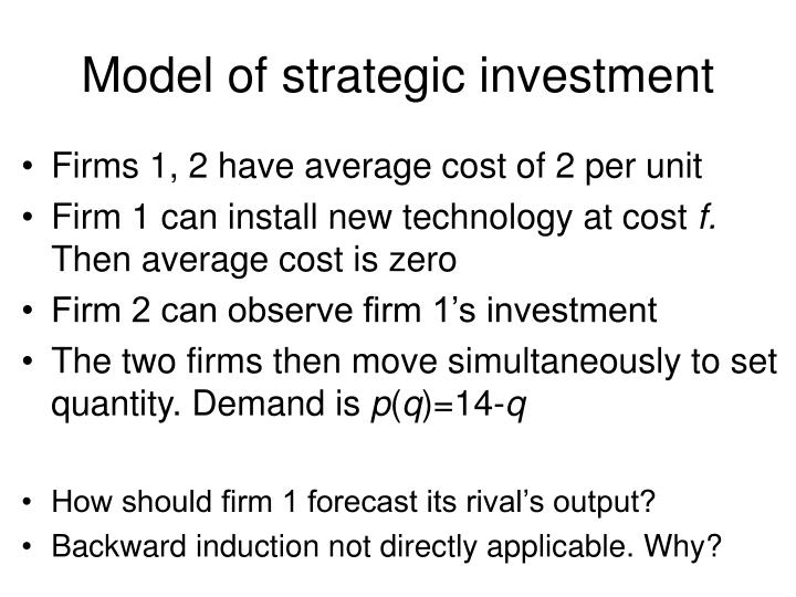 Model of strategic investment