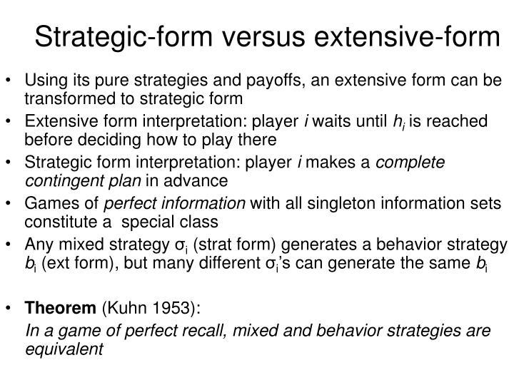 Strategic-form versus extensive-form
