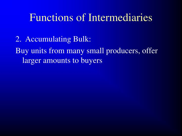 Functions of Intermediaries