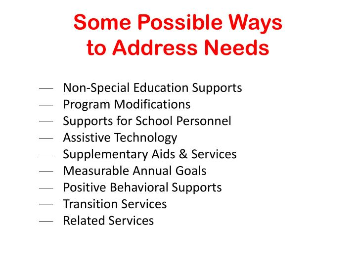 Some possible ways to address needs