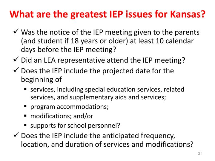 What are the greatest IEP issues for Kansas?