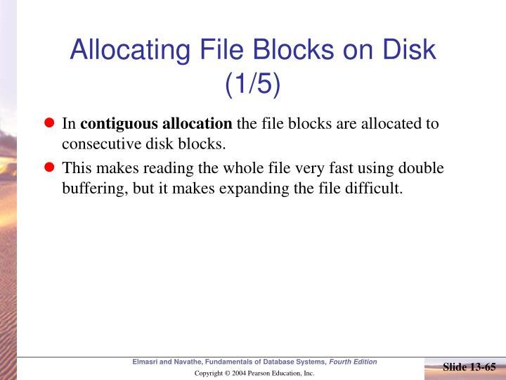 Allocating File Blocks on Disk (1/5)