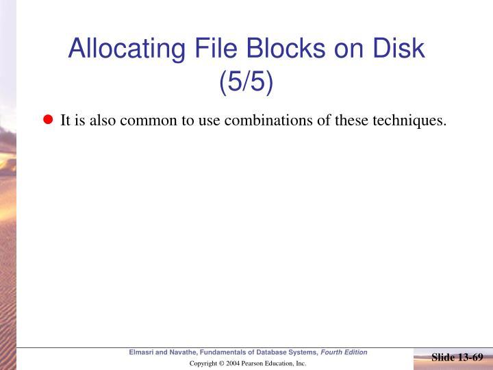 Allocating File Blocks on Disk (5/5)