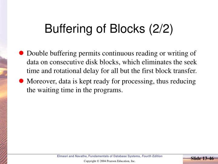 Buffering of Blocks (2/2)