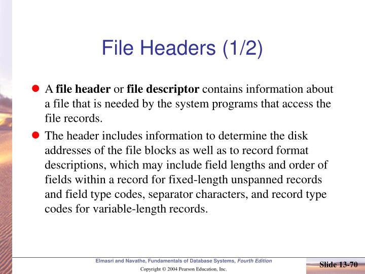 File Headers (1/2)