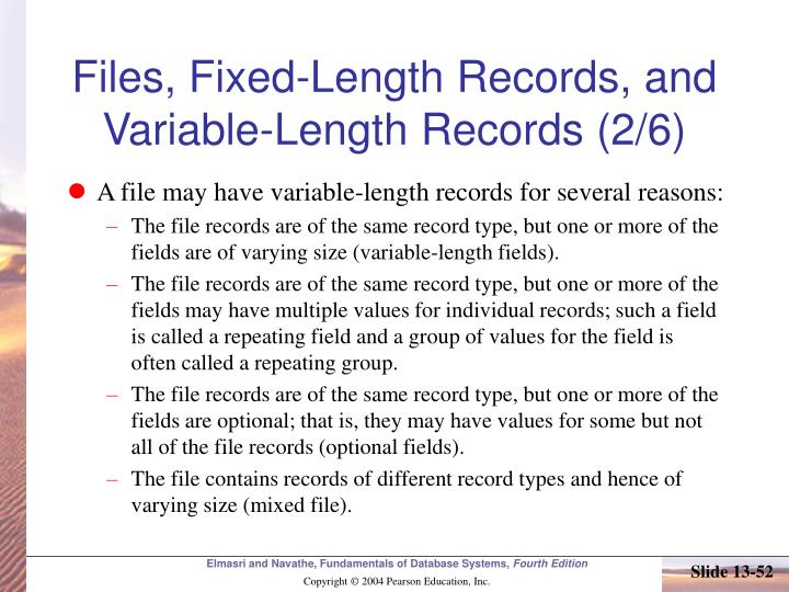 Files, Fixed-Length Records, and Variable-Length Records (2/6)