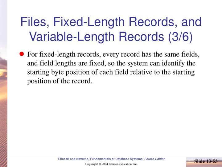 Files, Fixed-Length Records, and Variable-Length Records (3/6)