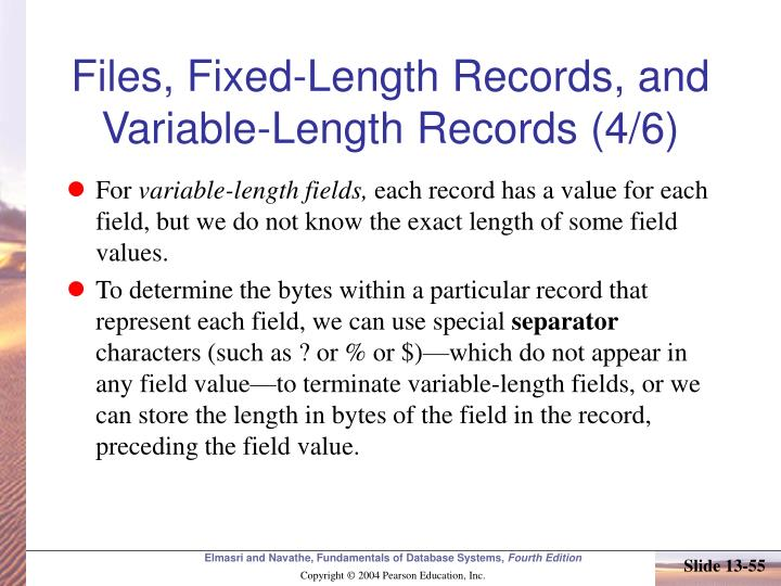 Files, Fixed-Length Records, and Variable-Length Records (4/6)