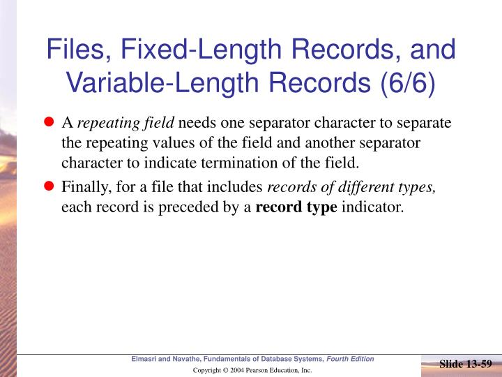 Files, Fixed-Length Records, and Variable-Length Records (6/6)