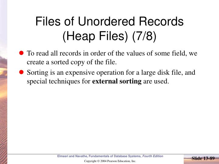 Files of Unordered Records (Heap Files) (7/8)