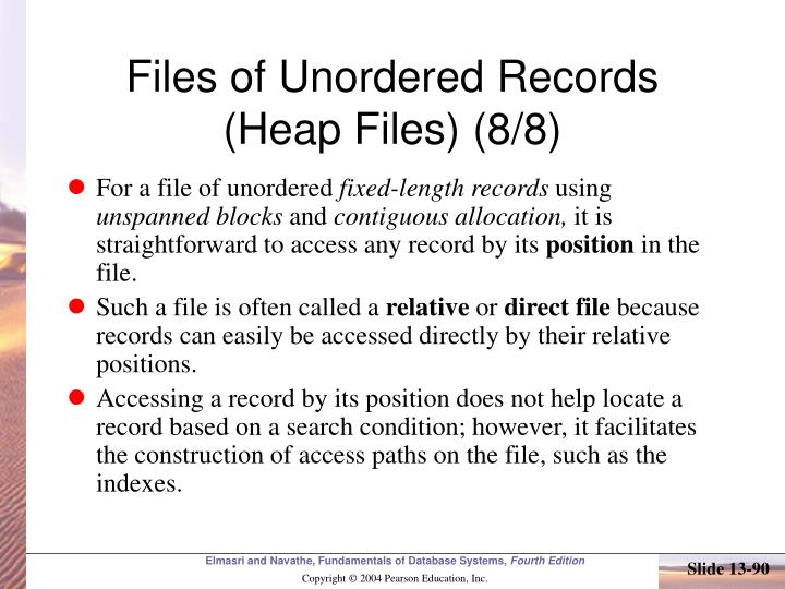 Files of Unordered Records (Heap Files) (8/8)