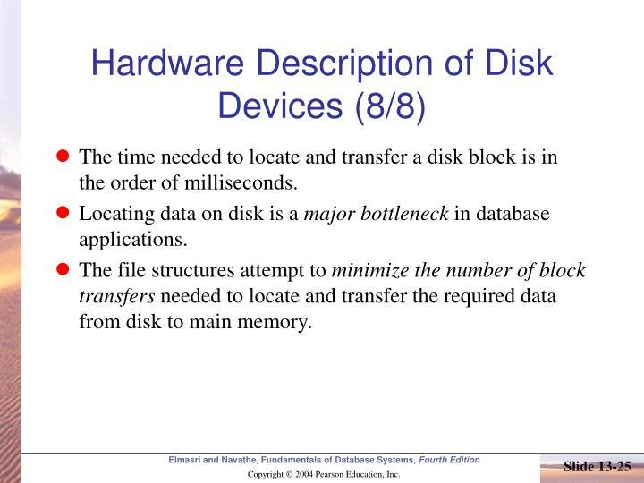 Hardware Description of Disk Devices (8/8)