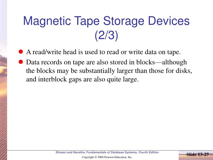 Magnetic Tape Storage Devices (2/3)