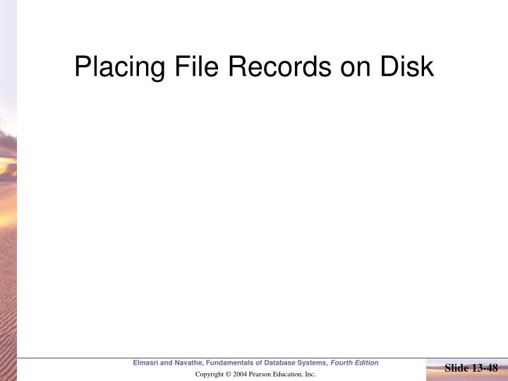 Placing File Records on Disk