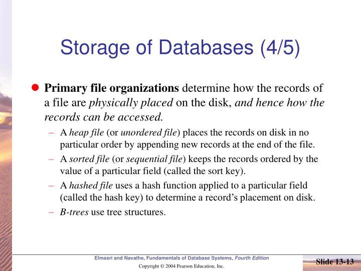 Storage of Databases (4/5)