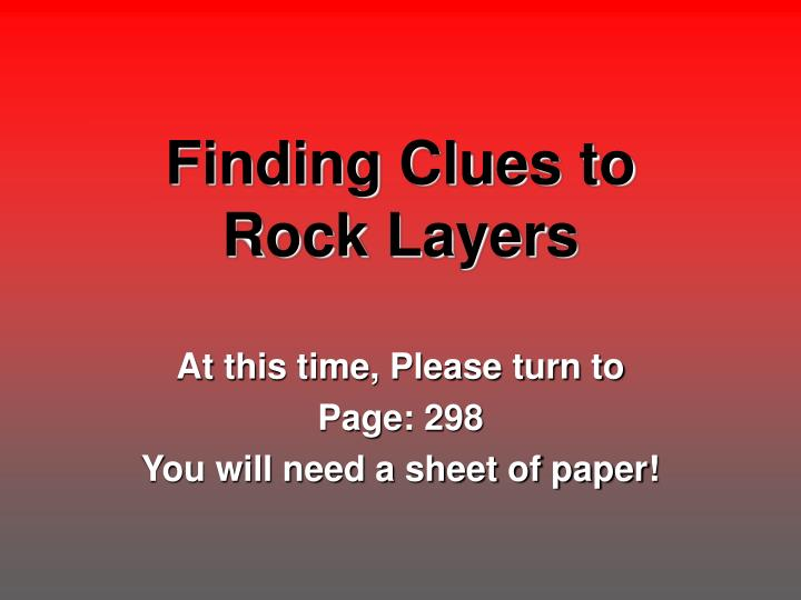 Finding clues to rock layers