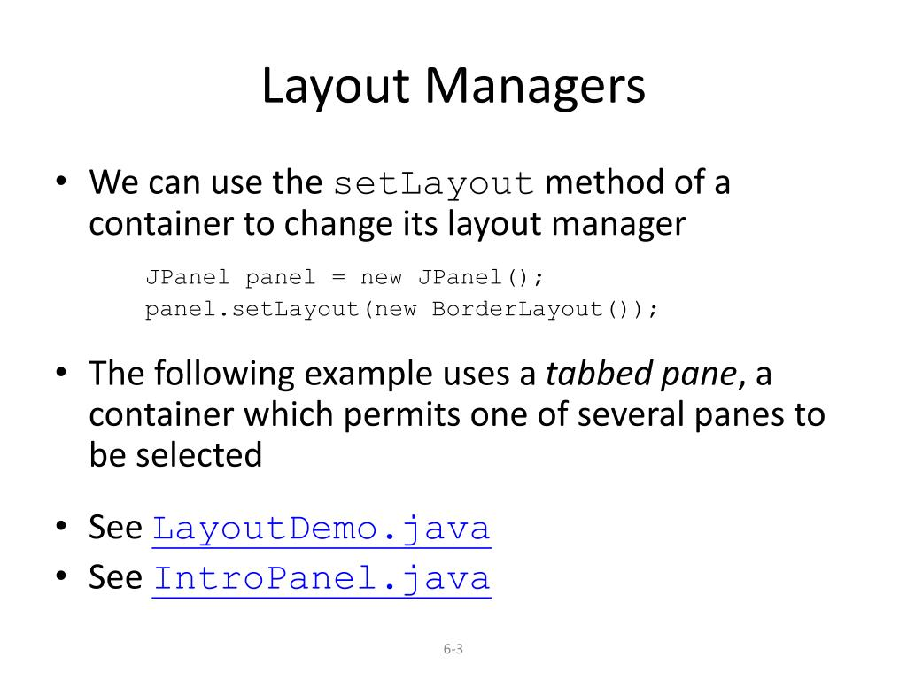 PPT - Layout Managers PowerPoint Presentation - ID:6096865