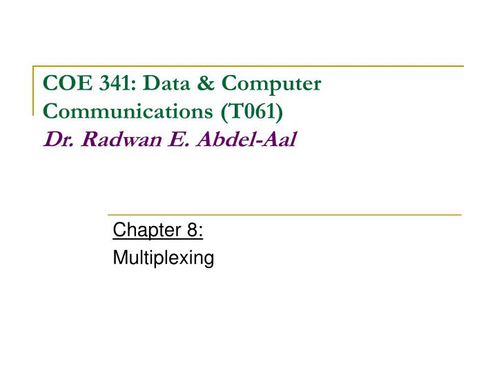 chapter 8 multiplexing n.