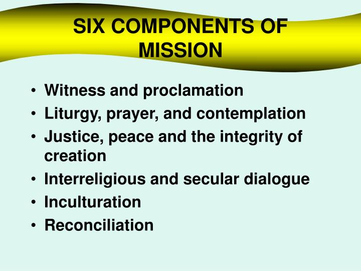 Six components of mission