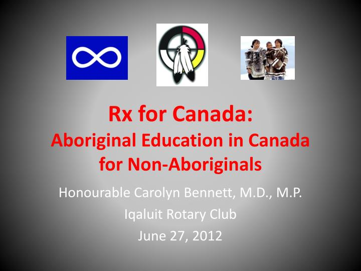 rx for canada aboriginal education in canada for non aboriginals n.