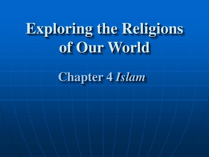 exploring the religions of our world n.