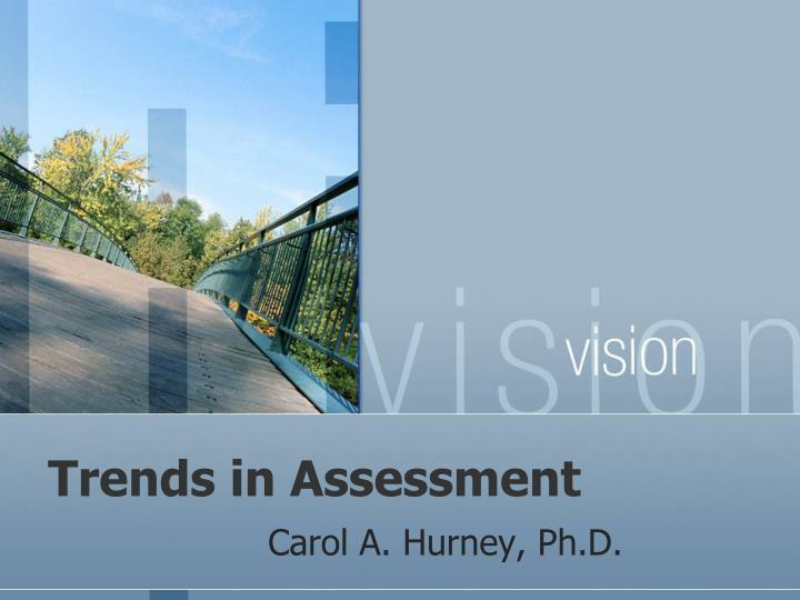 trends in assessment n.