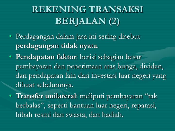 REKENING TRANSAKSI BERJALAN (2)